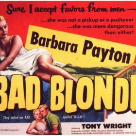 DOC'S JOURNEY INTO HAMMER FILMS #10: BAD BLONDE [1953]  [HCF REWIND]