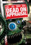 DEAD ON APPRAISAL [2014]: out now on R1 DVD