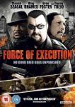 Force Of Execution: Out Feb 3rd on DVD, Blu-Ray and VOD