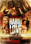 RABID LOVE [2013]: out now on R1 DVD