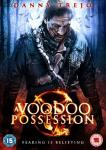 Win A VOODOO POSSESSION on DVD - Starring Danny Trejo!
