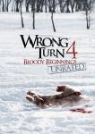 WRONG TURN 4: Bloody Beginnings- The Hughes Verdict