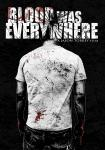 Indie Horror BLOOD WAS EVERYWHERE Free To Watch Online
