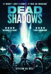 DEAD SHADOWS [2012]: on DVD and On Demand 27th July
