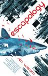 ESCAPOLOGY by Ren Warom [Book Review]