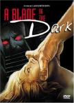 A BLADE IN THE DARK [1984]  [HCF REWIND]
