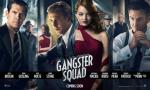 GANGSTER SQUAD: in cinemas now