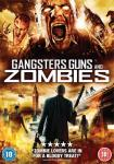 Win 1 of 2 Copies of Crime Zombie Comedy Brit Flick GANGSTERS GUNS AND ZOMBIES on DVD in Our (un)Dead Cool Competition!