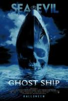 Ghost Ship (2002): Guilty Pleasures