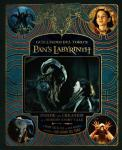 GUILLERMO DEL TORO'S PAN'S LABYRINTH: INSIDE THE CREATION OF A MODERN FAIRYTALE [Book Review]