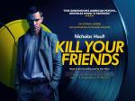 Kill Your Friends (2015) - In Cinemas November 6