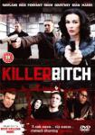 Killer Bitch (2010)