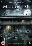 MUIRHOUSE (2012) - On DVD from 10th February 2014