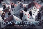 NOW YOU SEE ME 2 [2016]: in cinemas now