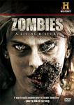 Love Zombies? Win 1 of 3 Copies of History Channel's ZOMBIES - A LIVING HISTORY Documentary on DVD